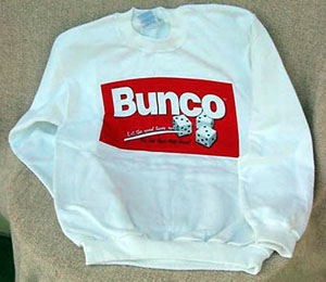 Bunco Sweatshirt, sweatshirt, Bunco